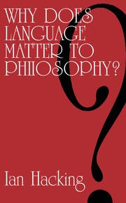 Why Does Language Matter to Philosophy?