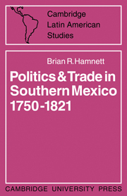 Politics and Trade in Mexico 1750–1821