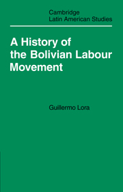 A History of the Bolivian Labour Movement 1848–1971