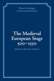 The Medieval European Stage, 500–1550