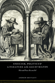 Stoicism, Politics and Literature in the Age of Milton