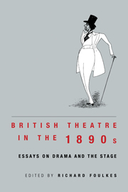 British Theatre in the 1890s