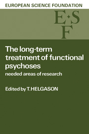 The Long-Term Treatment of Functional Psychoses