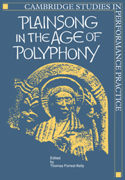 Plainsong in the Age of Polyphony