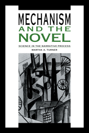 Mechanism and the Novel