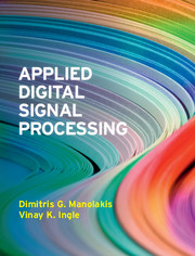 Applied Digital Signal Processing by Dimitris G  Manolakis