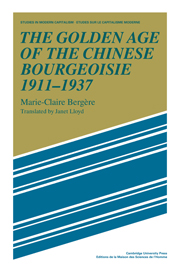 The Golden Age of the Chinese Bourgeoisie 1911–1937