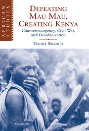 Defeating Mau Mau, Creating Kenya