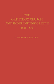 The Orthodox Church and Independent Greece 1821–1852