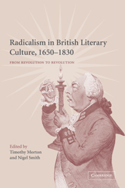 Radicalism in British Literary Culture, 1650–1830