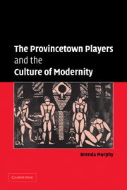 The Provincetown Players and the Culture of Modernity