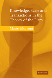 Knowledge, Scale and Transactions in the Theory of the Firm