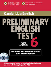 Cambridge Preliminary English Test 6 Self Study Pack (Student's Book with answers and Audio CDs (2))