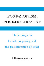 Post-Zionism, Post-Holocaust