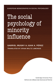 The Social Psychology of Minority Influence