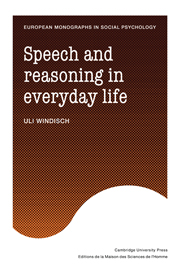 Speech and Reasoning in Everyday Life