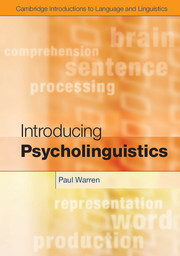 Introducing Psycholinguistics