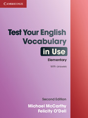 Test Your English Vocabulary in Use: Elementary 2nd Edition