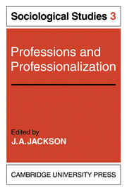Professions and Professionalization