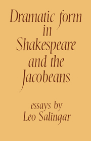 Dramatic Form in Shakespeare and the Jacobeans