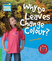 Why Do Leaves Change Colour? Level 3 Factbook