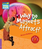 Why Do Magnets Attract? Level 4