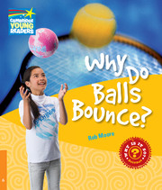 Why Do Balls Bounce? Level 6