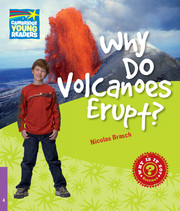 Why Do Volcanoes Erupt? Level 4