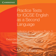 Practice Tests for IGCSE English as a Second Language: Listening and Speaking, Extended Level Audio CDs (2) (accompanies BK 1)