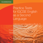 Practice Tests for IGCSE English as a Second Language: Listening and Speaking, Core Level