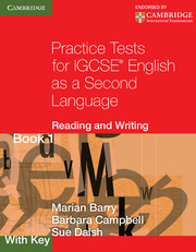 Practice Tests for IGCSE English as a Second Language: Reading and Writing Book 1, with Key