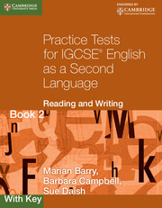 Practice Tests for IGCSE English as a Second Language: Reading and Writing