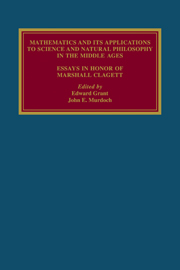 Mathematics and its Applications to Science and Natural Philosophy in the Middle Ages
