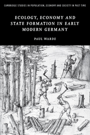Ecology, Economy and State Formation in Early Modern Germany