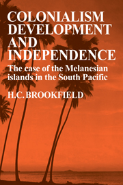 Colonialism Development and Independence