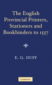 The English Provincial Printers, Stationers and Bookbinders to 1557
