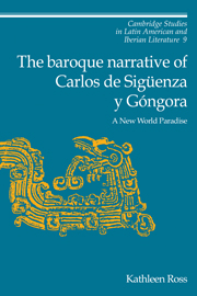 The Baroque Narrative of Carlos de Sigüenza y Góngora