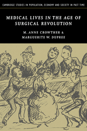 Medical Lives in the Age of Surgical Revolution