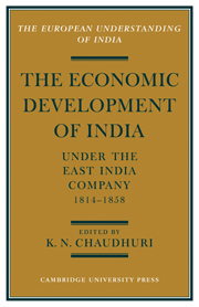 The Economic Development of India under the East India Company 1814–58