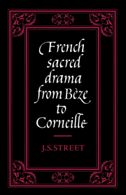 French Sacred Drama from Bèze to Corneille