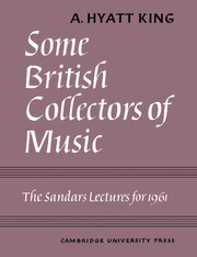 Some British Collectors of Music c.1600–1960