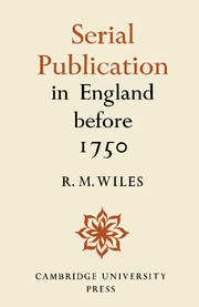 Serial Publication in England before 1750