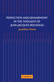 Perfection and Disharmony in the Thought of Jean-Jacques Rousseau