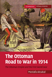 The Ottoman Road to War in 1914