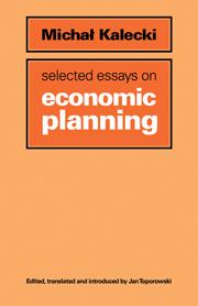 selected essays dynamics capitalist economy public  selected essays on economic planning