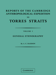 Reports of the Cambridge Anthropological Expedition to Torres Straits