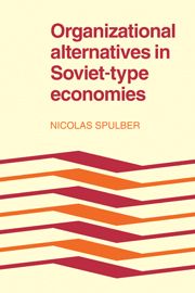Organizational Alternatives in Soviet-Type Economies