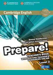 Cambridge English Prepare! Level 2 Teacher's Book with DVD and Teacher's Resources Online