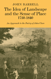 The Idea of Landscape and the Sense of Place 1730–1840