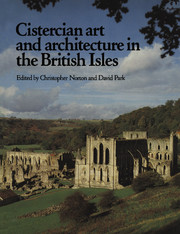 Cistercian Art and Architecture in the British Isles